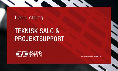 Ledig Stilling: Teknisk salg og prosjektsupport