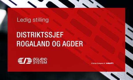 Vi søker etter Distriktssjef Rogaland og Agder.